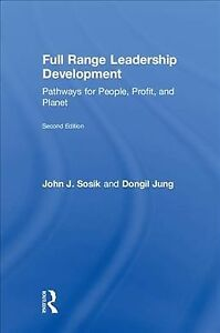 Full Range Leadership Development : Pathways for People Profit and Planet ...