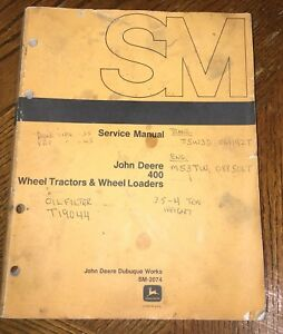 Oem John Deere 400 Wheel Tractors Wheel Loaders Service Manual