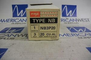 Nb3p20 Fpe Federal Pioneer 3 Pole 20 Amp Bolt On Nb 10ka Circuit Breaker New