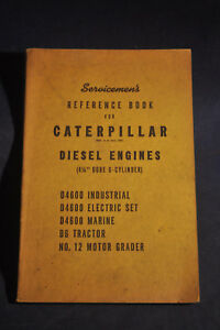 1952 Servicemans Reference Book For Caterpillar Diesel Engines 4 1 4 Bore 6 Cyl