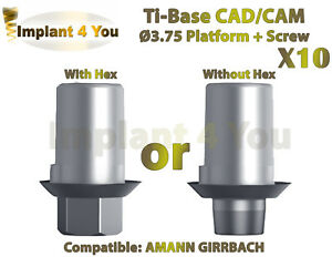X10 Dental Implant Cad cam Ti base With Hex without Hex Amann Girrbach Screw