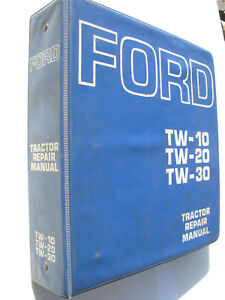 Ford Tw 10 Tw 20 Tw30 Tractor Repair Manual Se3734
