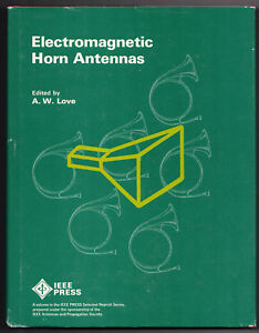 Electromagnetic Horn Antennas By A w Love 1st Ed Hardcover Excellent Condition