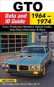 Gto Data And Id Guide Book 1964 1974 Goat The Judge Ram Air Iii Iv Brand New