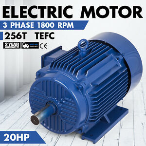 20 Hp Electric Motor 256t 3 Phase 1800rpm Tefc F Insulation Ip 55 Enclosed
