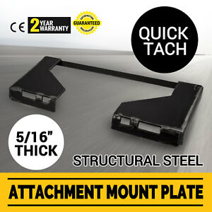 5 16 Quick Tach Attachment Mount Plate Stump Buckets Universal Skid Steer