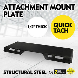 1 2 Quick Tach Attachment Mount Plate Bobcat Skid Steer Loader