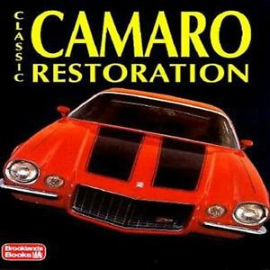 Classic Camaro Restoration Book For Pre 1982 Camaros Tips And Techniques New