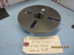 Atlas Craftsman 10 12 Lathe 6 Face Plate 9 15