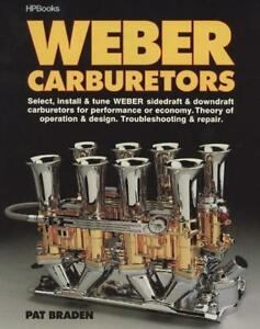Weber Carburetors Book Select Install Tune Troubleshoot Sidedraft Downdraft New