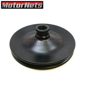 3 4 Shaft Press fit On Black Power Steering Pulley Gm Chevy Single 1groove Sbc