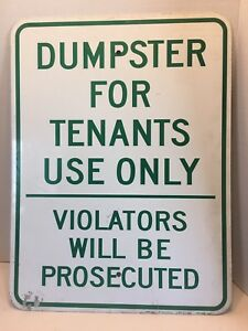 Dumpster For Tenants Use Only Heavy Metal Sign 24 x18