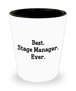 Stage Manager Shot Glass Best Stage Manager Ever Novelty Birthday... $9.95