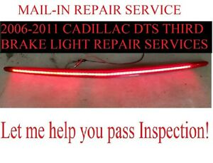 Repair Service Only 2006 2011 Cadillac Devilledts High Mount 3rd Brake Light