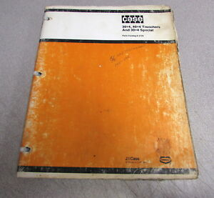 Case 30 4 40 4 Special Trenchers Parts Catalog Manual 8 1770 1983