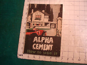 Vintage Book Alpha Cement How To Use It 96 Pgs Some Wear Circa 1920