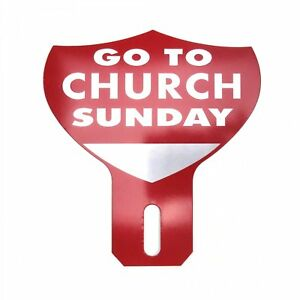 Go To Church Sunday License Plate Topper Metal Vintage Reproduction Advertising