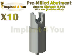 10x Dental Amann Girrbach Mis Abutment Pre milled With Hex Screw Rp
