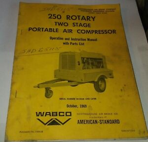Wabco 250 Rotary Two Stage Portable Air Compressor Manual October 1969