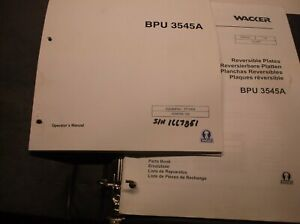 Bpu3545a Wacker Reversible Vibratory Plate Operator s Manual Parts Book Jj1