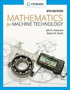 Mathematics For Machine Technology Paperback By Peterson John C Smith Ro