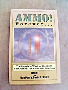 AMMO! FOREVER BOOK 1 BY DON PAUL & DAVID B. SMITH