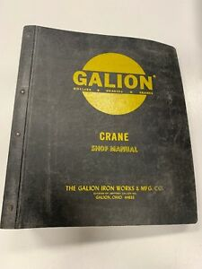 Galion T500 T600 273 S n 10001 up Service Shop Repair Manual