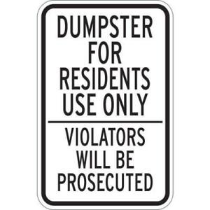 Dumpster Resident Use Only Sign Reflective 12 X 18