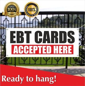 Ebt Cards Accepted Here Banner Vinyl Mesh Banner Sign Flag Retail Electronic