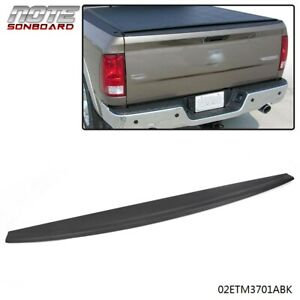 Tailgate Molding Top Cap Protector Spoiler For 09 18 Dodge Ram 1500 2500 3500