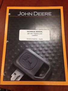 John Deere Technical Manual 301 401 Tractors Loaders used tm1034