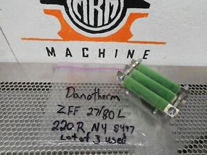 Danotherm Zff 27 80l Power Resistors 220r N4 8497 Used With Warranty lot Of 3
