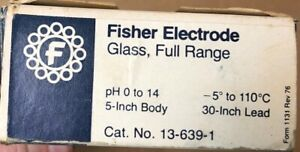 Fisher Electrode Glass Full range 13 639 1 Chemistry Lab Glassware