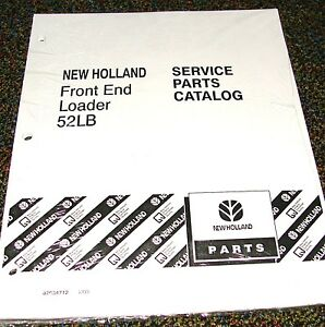 Ford New Holland Tractor Parts Catalog Front End Loader Model 52lb