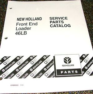 Ford New Holland Tractor Parts Catalog Front End Loader Model 46lb