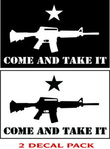 Come And Take It Ar15 Ar 15 Texas Black And White Vinyl Decal Sticker 2 Pack