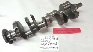 327 Small Block Chevy Large Journal Crankshaft Fresh Grind 010 Rods 020 Mains
