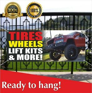 Tires Wheels Lift Kits More Banner Vinyl Mesh Banner Sign Displays Open Auto
