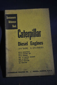 Servicemans Reference Book Caterpillar Diesel Engines 4 1 2 Bore 6 Cylinder