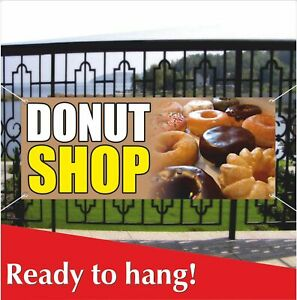 Donut Shop Banner Vinyl Mesh Banner Sign Flag French Fries Steak Confectionery