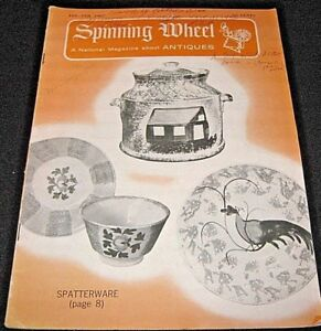 Jan Feb 1967 Spinning Wheel Antiques Magazine Spatterware Heubach Witch Balls