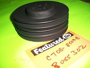 69 Ford Boss 302 Water Pump Pulley C7oe 8509 B Used 116