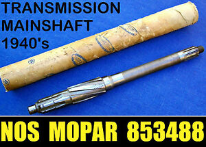 Nos 1940 56 Dodge Plymouth Transmission Pinion Main Shaft Mopar 853488 Trans