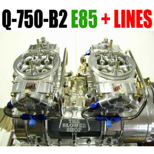 Q 750 b2 E85 Quick Fuel Blower Supercharger Carbs Clear Carbs E85 Fuel W Lines