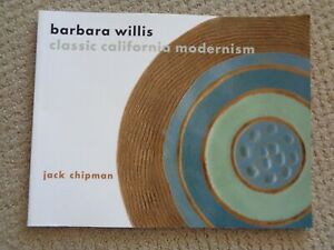 Signed Autographed by Barbara Willis Classic California Modernism by J Chipman