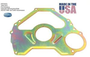 Ford C4 C6 Fmx Automatic 302 351w Block Plate 6 Bolt 164 Tooth Made In Usa New