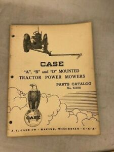 Case A B D Mounted Tractor Power Mowers Parts Catalog No E398