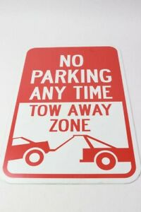 Qty 2 No Parking Any Time Tow Away Zone Sign W2745