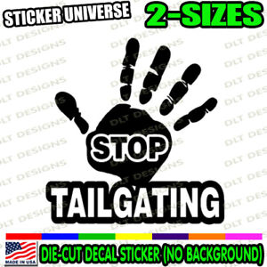 Stop Tailgating Tailgater Car Window Decal Bumper Sticker Road Rage Driver 1019