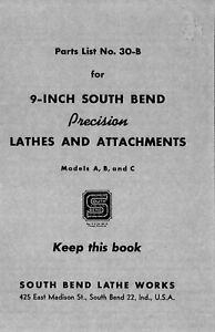 9 inch Model A B C South Bend Metal Lathe Works Parts Manual List Book Catalog
